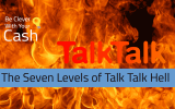 The seven levels of Talk Talk customer service Hell