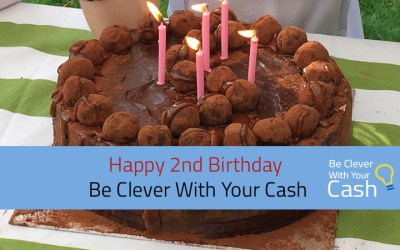 Happy 2nd Birthday Be Clever With Your Cash