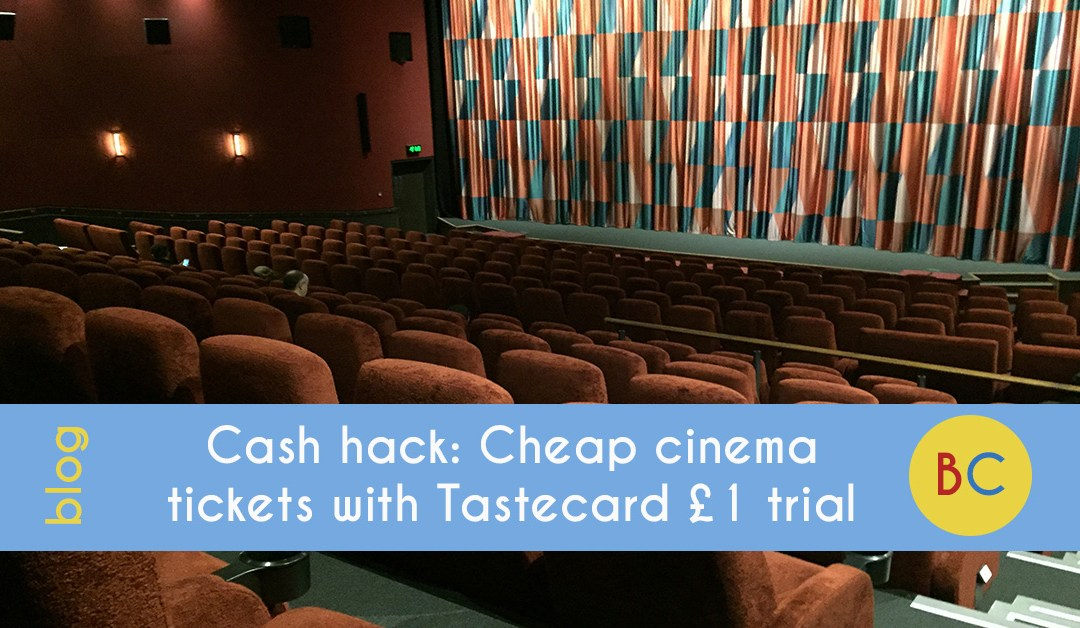 Cash hack: Cheap cinema tickets with £1 Tastecard Plus trial