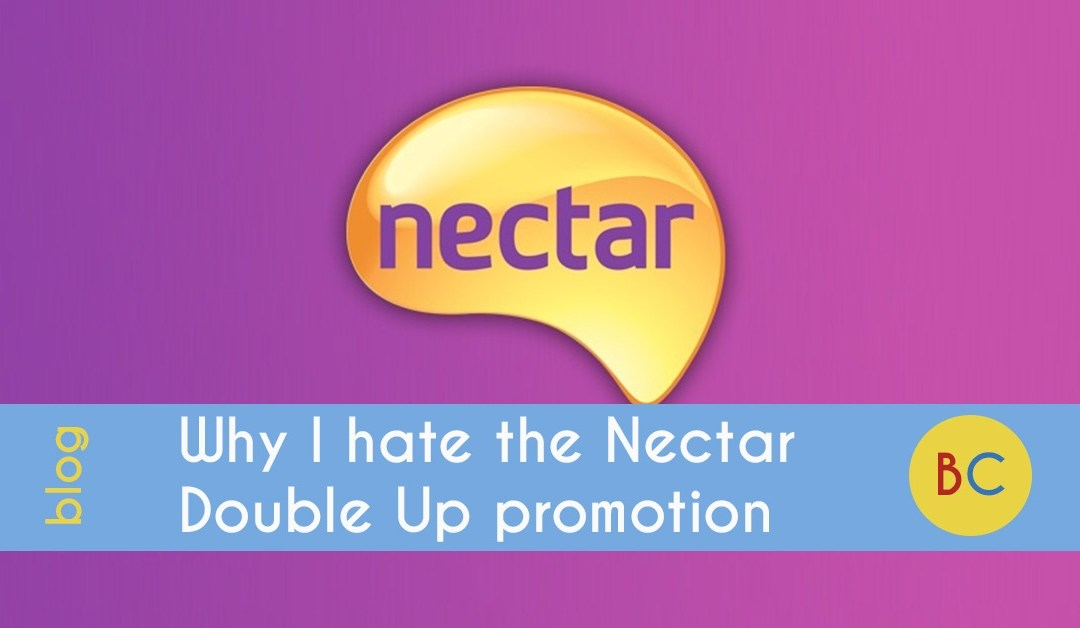 Why I hate Nectar points, and what you need to know about the Sainsbury's double up points promotion