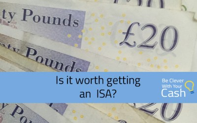 Is it worth getting an ISA?