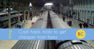 tricks cheaper trains