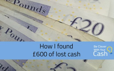 How I found £600 of lost cash