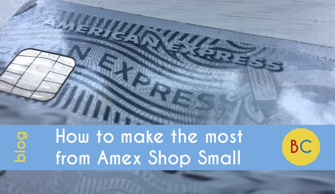 How to make the most from Amex Shop Small