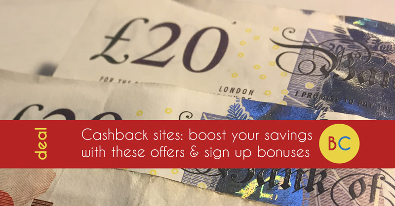 Cashback sites: Boost with an up to £17 sign up bonus from Quidco and Topcashback (Oct 19)