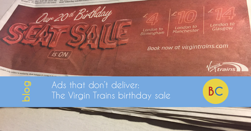 Ads that don't deliver: The Virgin Trains 20th Birthday sale