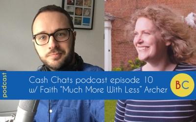 Cash Chats podcast episode 10 w/ guest Faith Archer