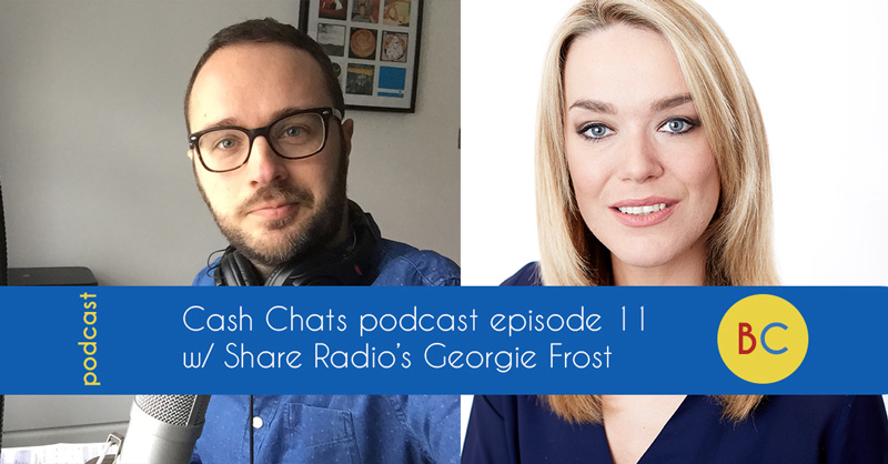 Cash Chats podcast episode 11 w/ guest Georgie Frost