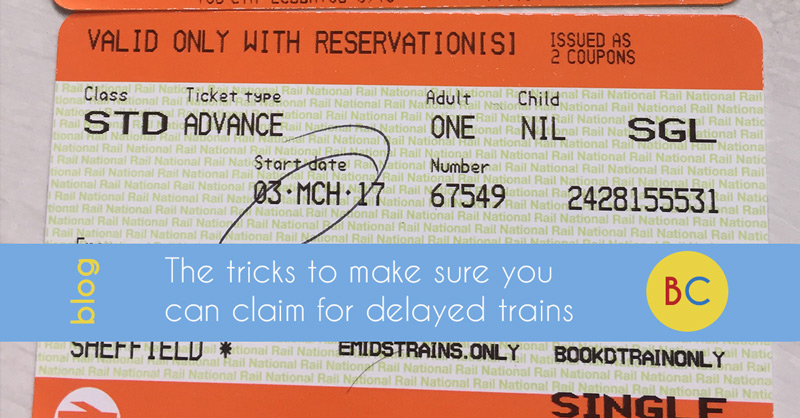 The tricks to make sure you can claim for train delays