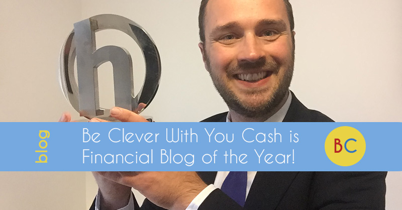 Be Clever With Your Cash is Financial Blog of the Year!