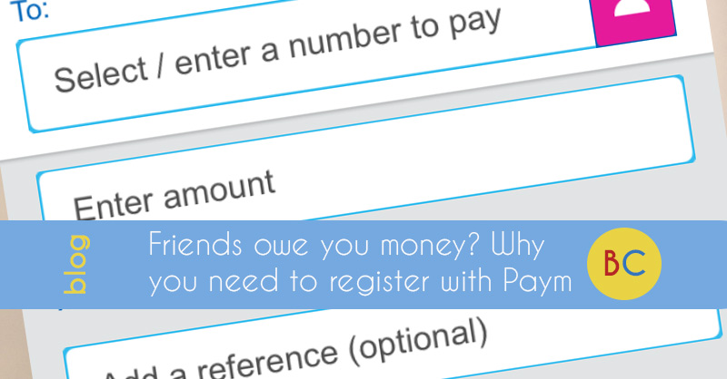 Friends owe you money? Why you need to register with Paym