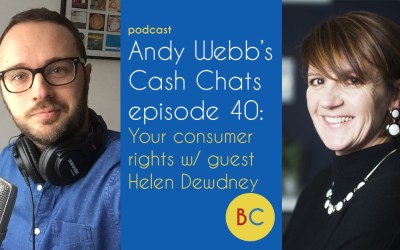 Cash Chats ep40: Shopping consumer rights w/ guest Helen Dewdney