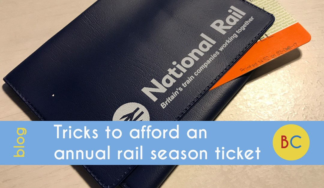 Tricks to afford an annual rail season ticket