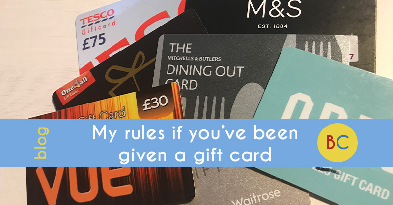 My rules if you've been given a gift card