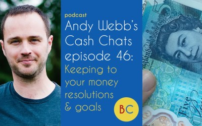 Cash Chats ep46: Sticking to money resolutions and goals