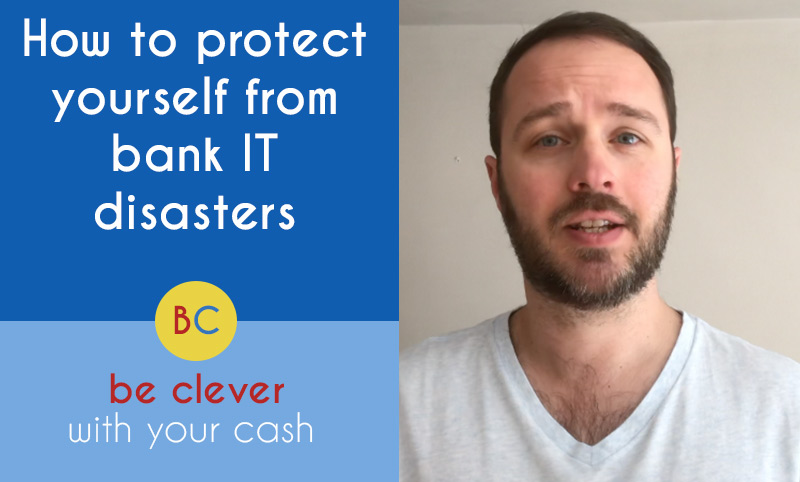 How to protect yourself against future bank IT disasters