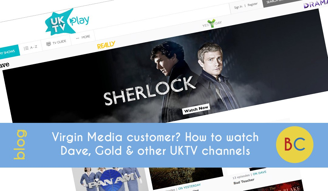 Virgin Media customer? How to watch Dave, Gold and other UKTV channels