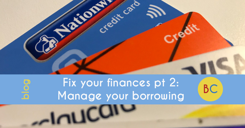 Fix your finances in 2019 pt 2: Better manage your borrowing