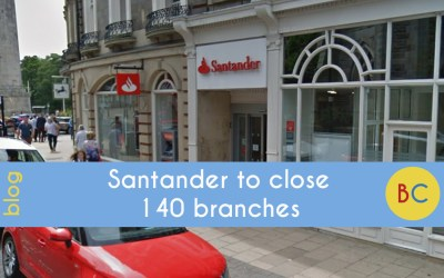Santander to close 140 branches – find out which ones