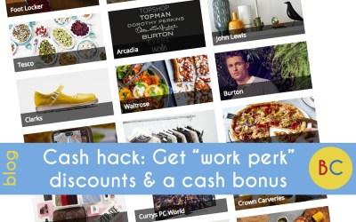 "Cash hack: Get ""work perk"" discounts and a cash bonus"