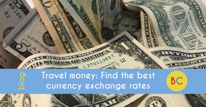 Travel money: Find the best currency exchange rates