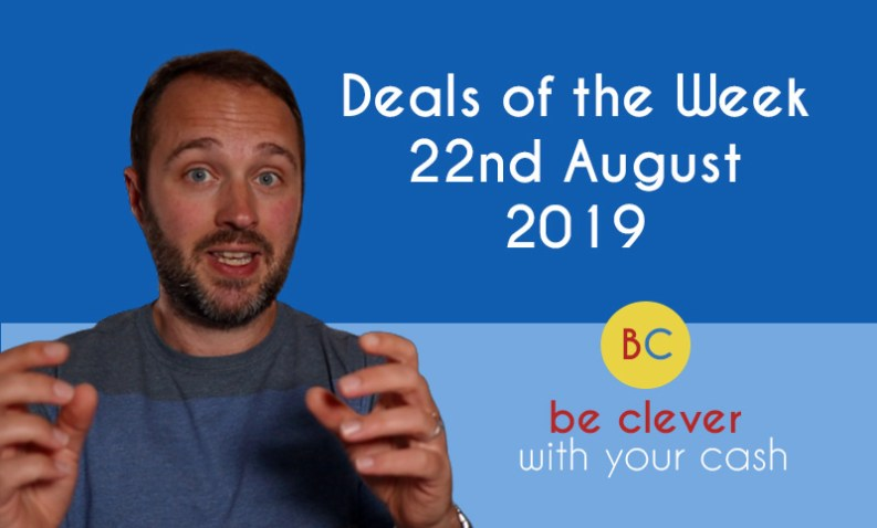 Deals of the week 22nd August 2019