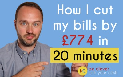 How I cut my bills by £774 in 20 minutes