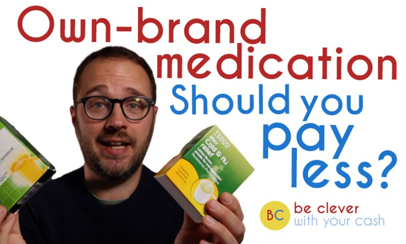 Is it worth paying less for own brand medication?
