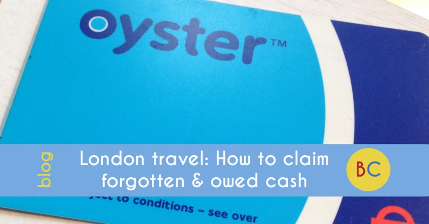 London travel: How to claim forgotten and owed cash on Oyster and contactless cards