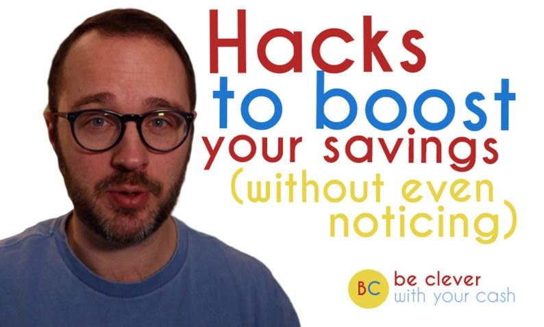 Hacks to boost your savings pot