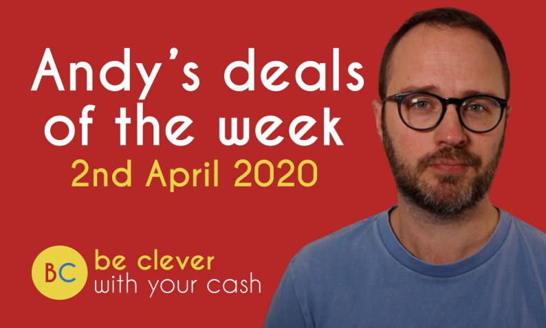 Andy's deals of the week - 2nd April 2020