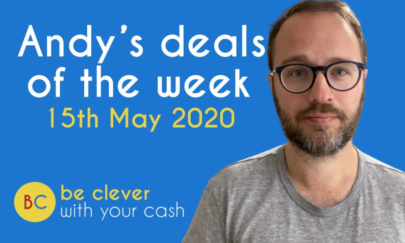 Andy's deals of the week 15th May 2020