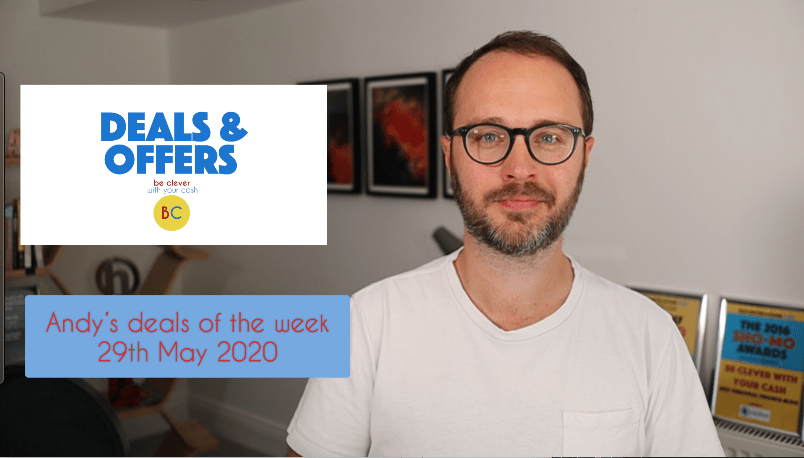Andy's deals of the week 29th May 2020