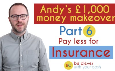 Andy's £1,000 money makeover part 6: Insurance