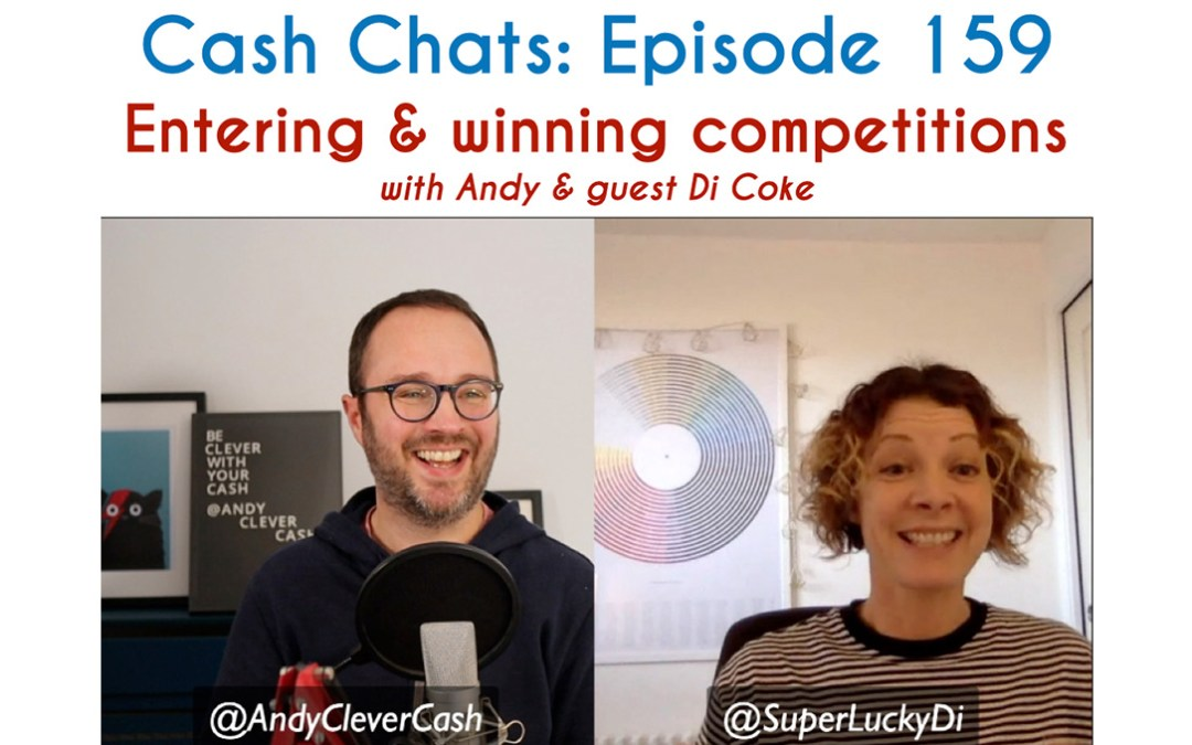 Cash Chats #159: Entering and winning competitions (Side Hustle Spotlight)