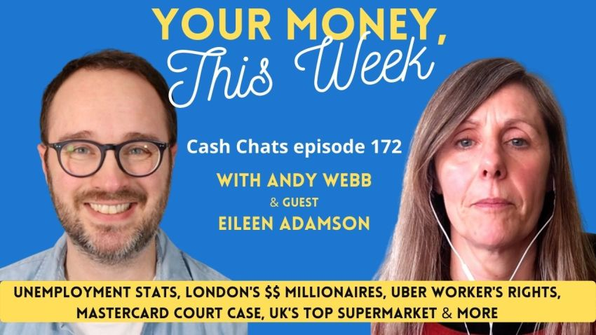 Cash Chats #172: Your Money, This Week 26th February 2021