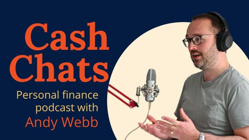 Cash Chats #182: Your Money, This Week - 2nd April 2021