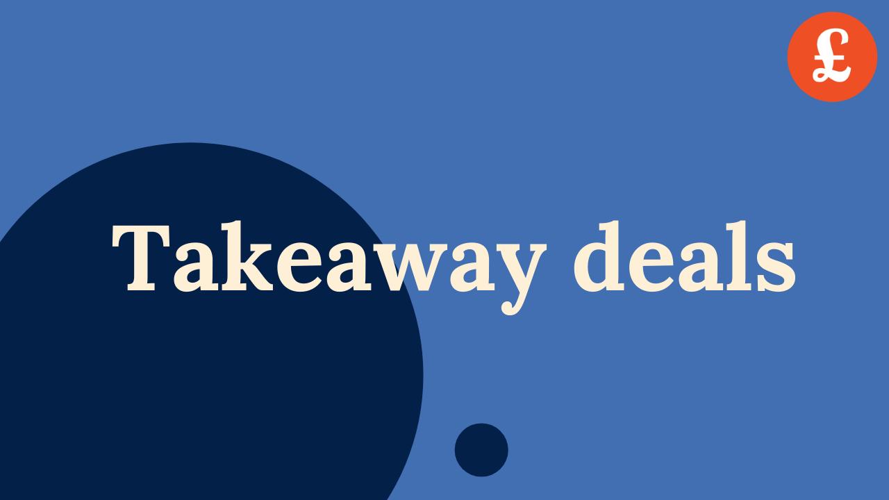 Takeaway deals