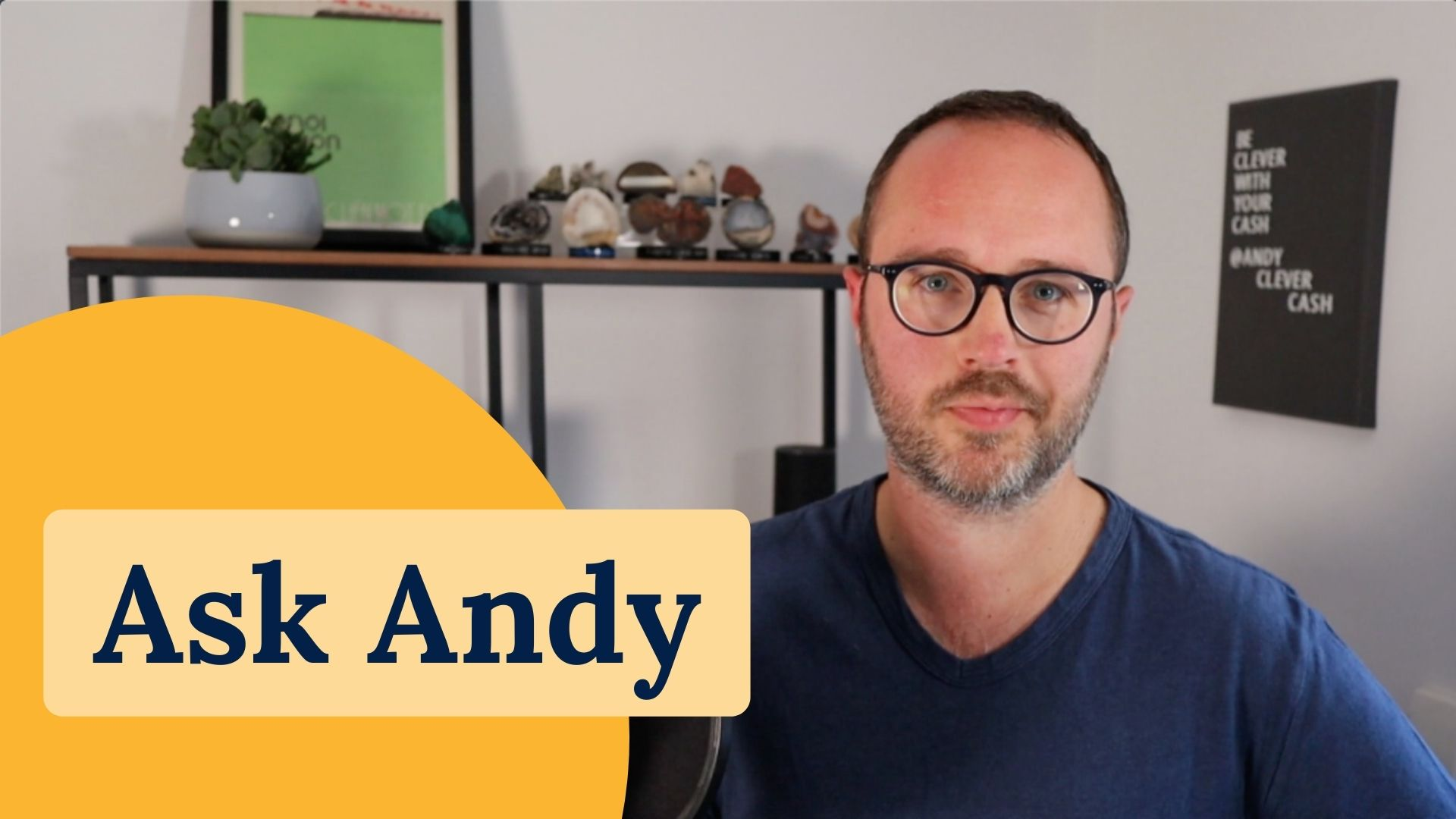 Ask Andy #23: Your money questions answered