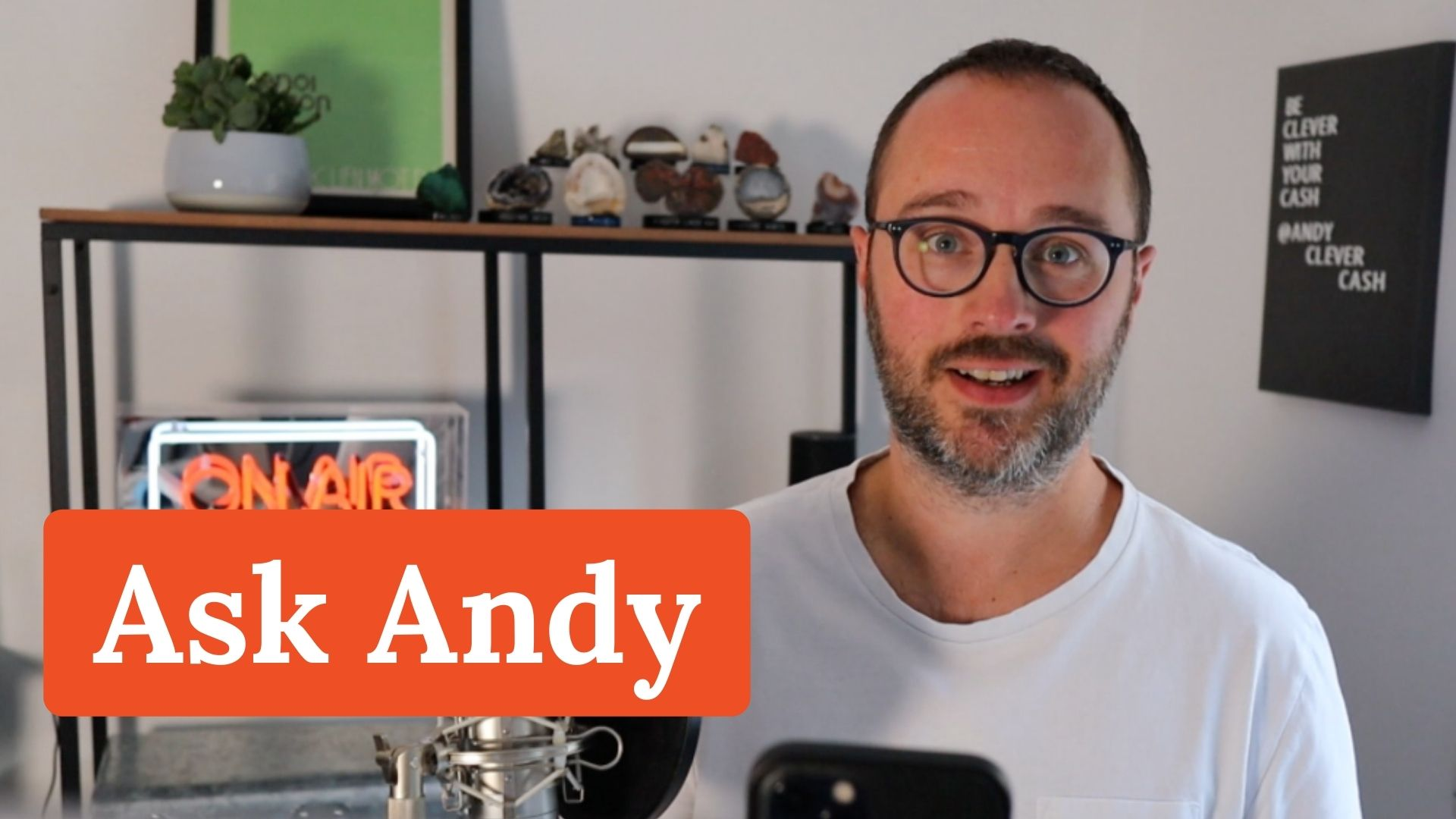 Ask Andy #22: Your money questions answered