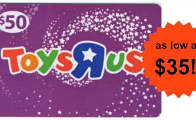 50 Toys R Us Gift Card As Low As 35 Become A Coupon Queen