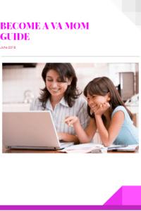Become A VA Mom Guide