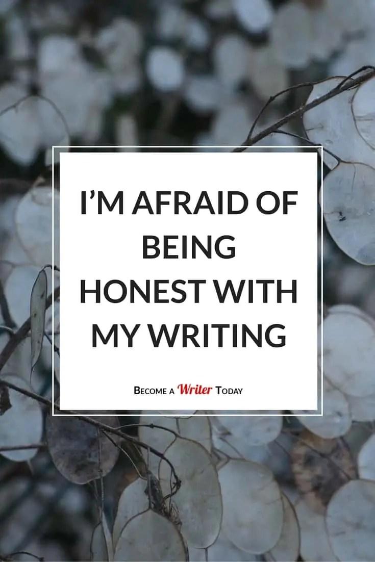 I'm Afraid of Being Honest