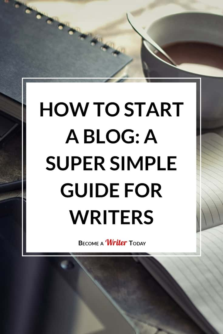 Start a Blog Fast: A Super Simple 9 Step Guide for