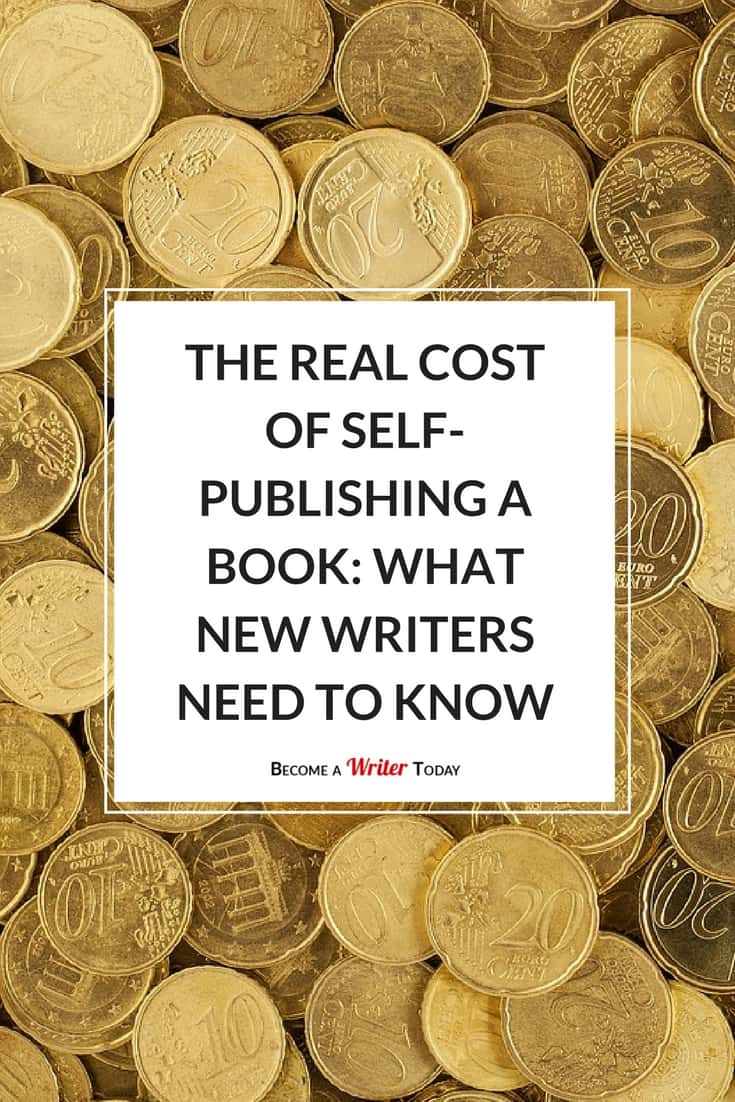 Pinterest The Real Cost of Self-Publishing a Book_ What New Writers Need to Know