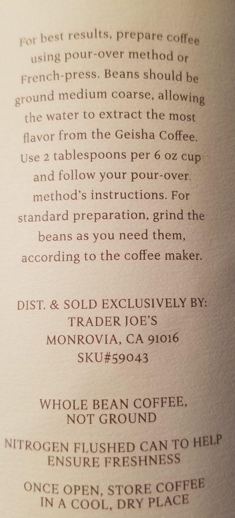 Trader Joe's Geisha Coffee