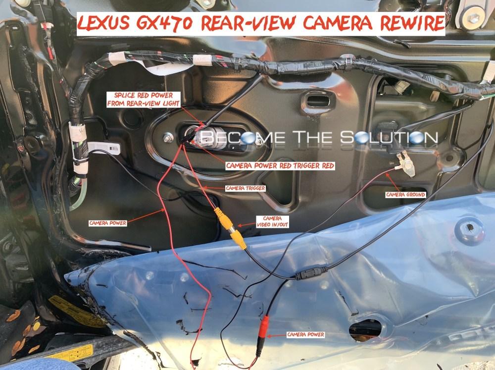 medium resolution of lexus gx470 rear view cmaera wiring rewire aftermarket reverse wires phoenix android radio