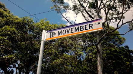 Movember is a big deal here. They've even got a lane named after it.