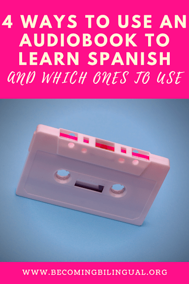 4 Secrets To Learning A Language With Audiobooks Becoming Bilingual [wear headphones for a better sound. 4 secrets to learning a language with