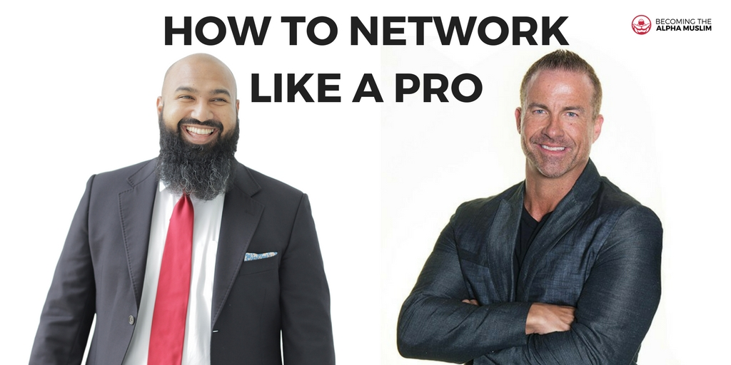How To Network Like A Pro (feat. Jay Campbell @TRTExpert)